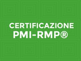Preparazione alla certificazione internazionale PMI-RMP®